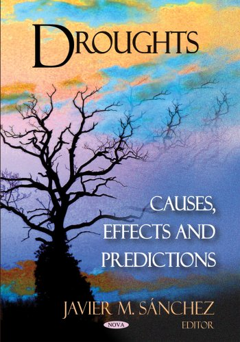9781604562859: Droughts: Causes, Effects and Predictions