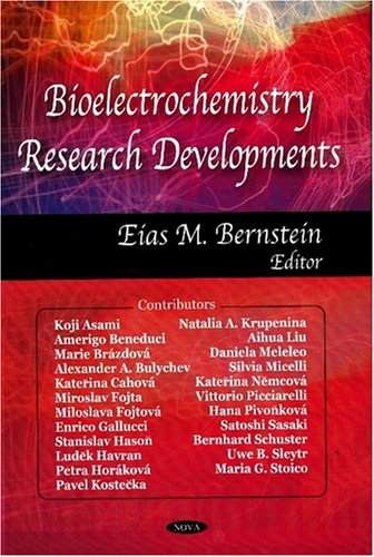 Bioelectrochemistry Research Developments (Hardback): Eias M. Bernstein
