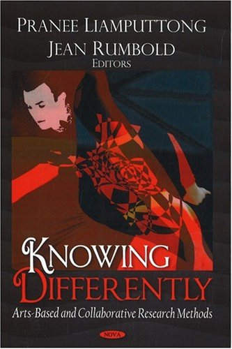 9781604563788: Knowing Differently: Arts-Based and Collaborative Research Methods