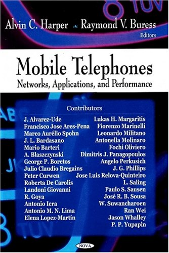 9781604564365: Mobile Telephones: Networks, Applications, and Performance