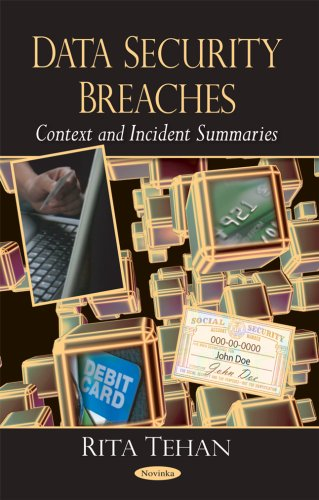 9781604565065: Data Security Breaches: Context and Incident Summaries