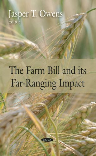 Farm Bill and its Far-Ranging Impact: Government Accountability Office