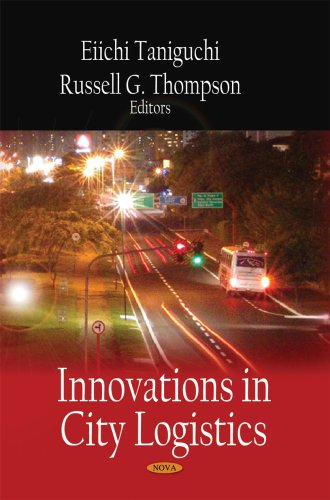 9781604567250: Innovations in City Logistics