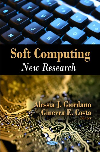 Soft Computing: Giordano, Alessia J.; Costa, Ginevra E.