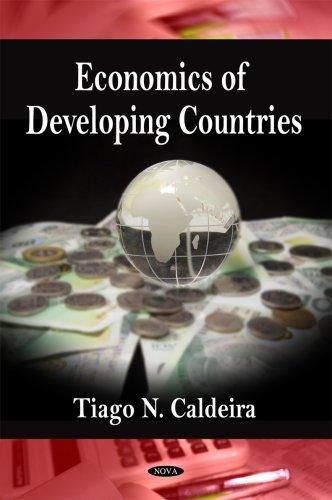 Economics of Developing Countries: Tiago N. Caldeira