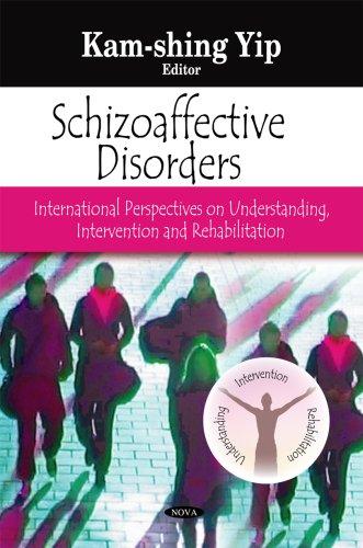 Schizoaffective Disorders: International Perspectives on Understanding, Intervention: Kam-Shing Yip