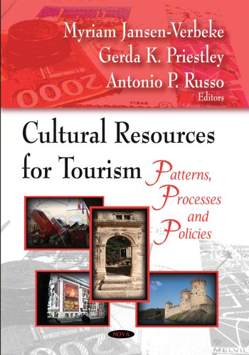 9781604569704: Cultural Resources for Tourism: Patterson, Processes and Policies