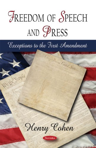 Freedom of Speech and Press: Exceptions to the First Amendment: Henry Cohen