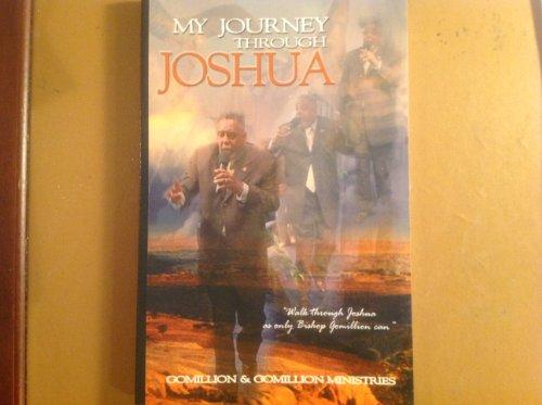 My Journey Through Joshua: Bishop Nathaniel Gomillion