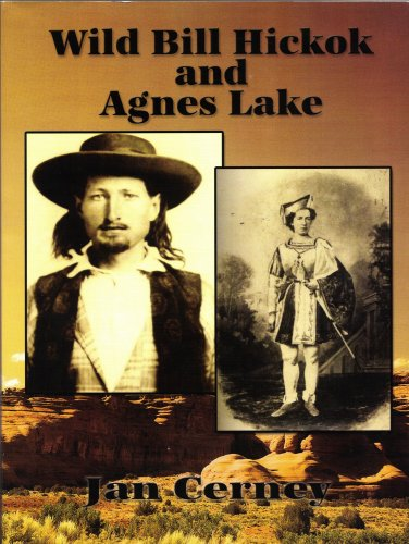 9781604582697: Wild Bill Hickok and Agnes Lake