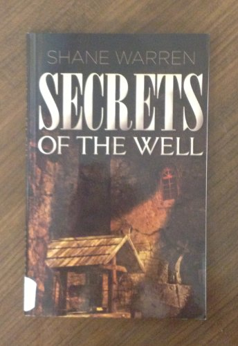 9781604585490: Secrest of the Well
