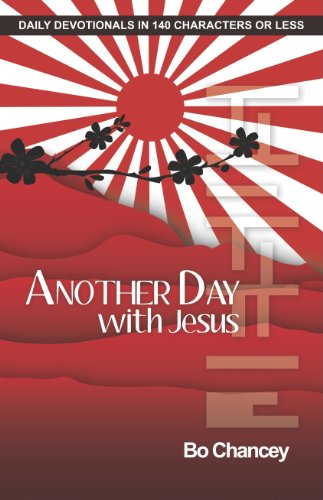 Another Day with Jesus: Bo Chancey