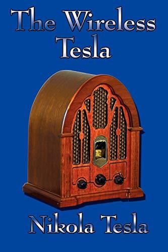 9781604590005: The Wireless Tesla
