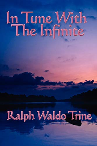 9781604590388: In Tune With The Infinite