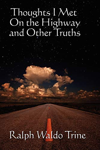 9781604590470: Thoughts I Met On the Highway and Other Truths