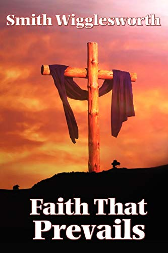 9781604590609: Faith That Prevails
