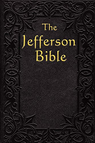 9781604591286: The Jefferson Bible: The Life and Morals of Jesus of Nazareth