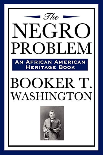 9781604591941: The Negro Problem (an African American Heritage Book)