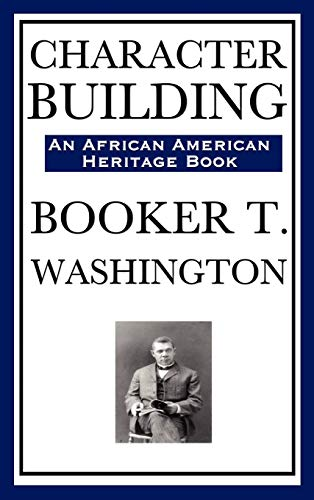 9781604591996: Character Building (an African American Heritage Book)