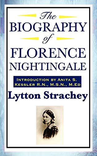 The Biography of Florence Nightingale: Lytton Strachey