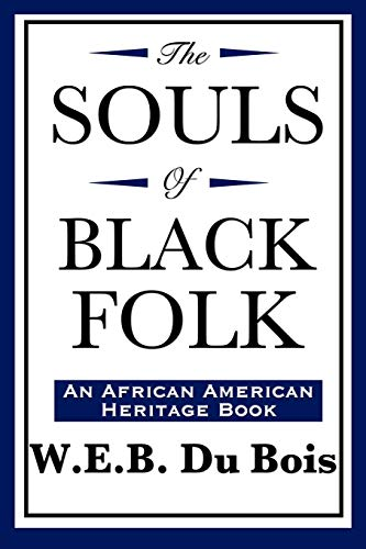 9781604592139: The Souls of Black Folk (An African American Heritage Book)