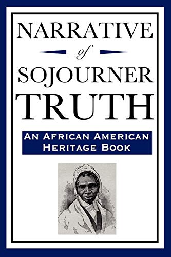 9781604592214: Narrative of Sojourner Truth (An African American Heritage Book)