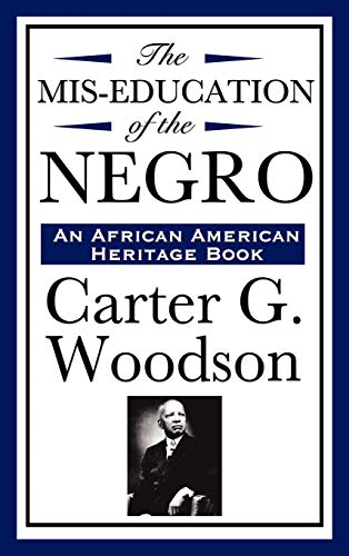 9781604592276: The MIS-Education of the Negro (an African American Heritage Book)