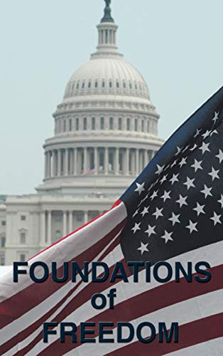 Foundations of Freedom: Common Sense, the Declaration: Hamilton, Alexander, Continental