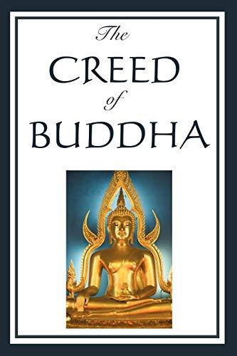 9781604593013: The Creed of Buddha