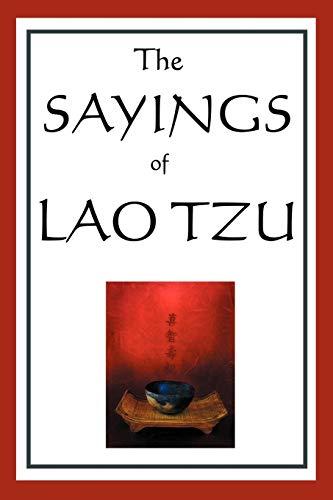 9781604593020: The Sayings of Lao Tzu