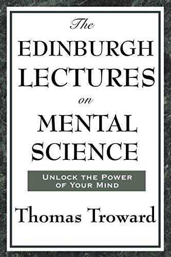9781604593358: The Edinburgh Lectures on Mental Science