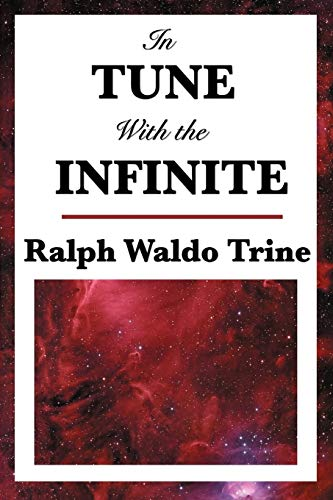 9781604593396: In Tune with the Infinite