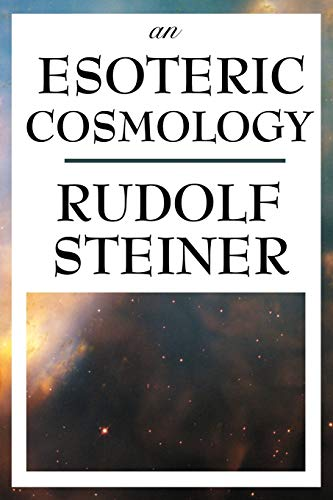 9781604593501: An Esoteric Cosmology