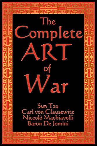 The Complete Art of War: Tzu, Sun; Von