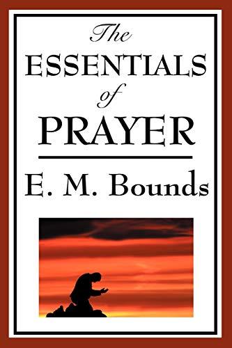 9781604593778: The Essentials of Prayer