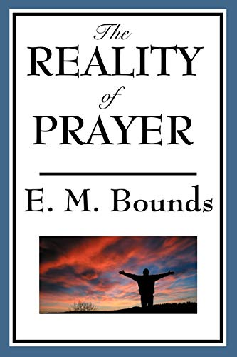 9781604593808: The Reality of Prayer