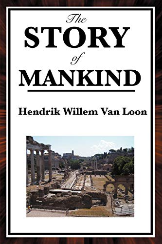9781604594126: The Story of Mankind