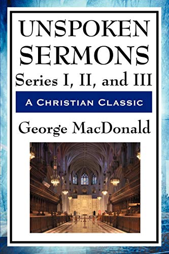 9781604594133: Unspoken Sermons: Series I, II, and III