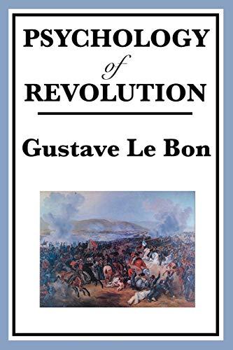 9781604594645: Psychology of Revolution