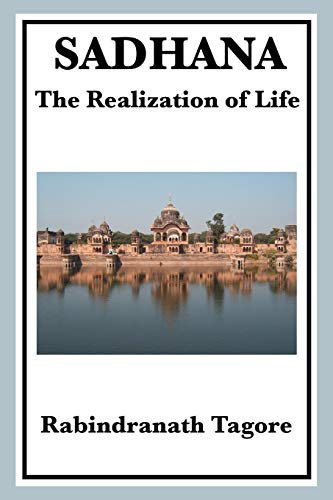 9781604594652: SADHANA: THE REALIZATION OF LIFE