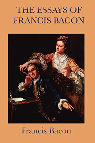 9781604594980: Essays of Francis Bacon