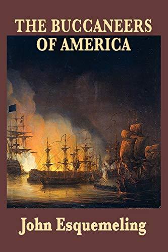 9781604595208: The Buccaneers of America