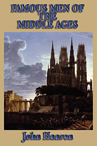 9781604595253: Famous Men of the Middle Ages