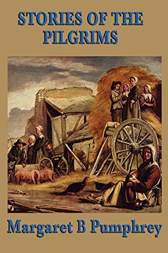 9781604595321: Stories of the Pilgrims