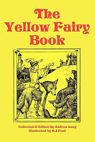 9781604595451: The Yellow Fairy Book