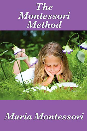 9781604595789: The Montessori Method