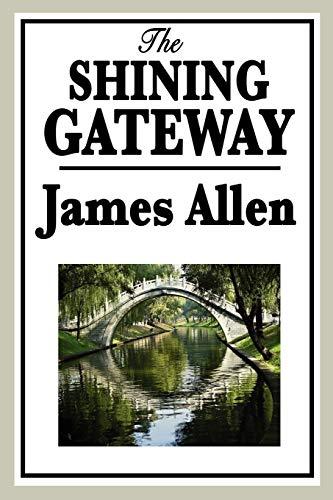 9781604595970: The Shining Gateway