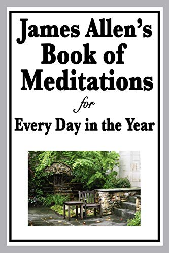 9781604595987: James Allen's Book of Meditations for Every Day in the Year