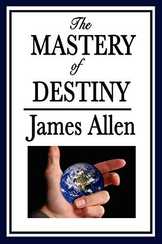 9781604596007: The Mastery of Destiny