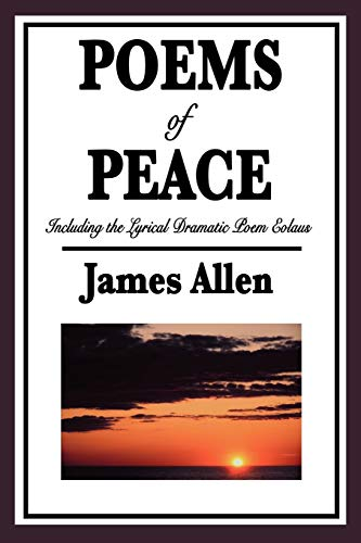 9781604596069: POEMS OF PEACE: Including the Lyrical Dramatic Poem Eolaus